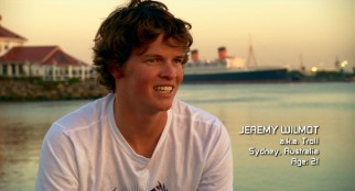 Australian-accented appointed skipper Jeremy Wilmot, alias Troll, makes one of the biggest impressions of the young Morning Light crew.