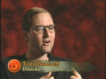"Director Tony Bancroft turns up on the DVD more than anyone else, introducing interactive features, discussing deleted scenes, and reflecting on various other elements of making ""Mulan."""