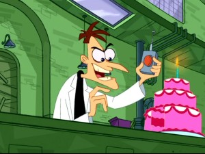"Dr. Doofenshmirtz plans on using his dastardly remote to make people sing him ""Happy Birthday."""