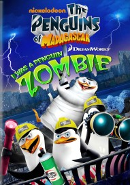 The Penguins of Madagascar: I Was a Penguin Zombie DVD cover art - click to buy DVD from Amazon.com