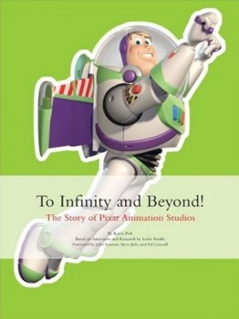 "Buzz Lightyear takes flight in the cover art for ""To Infinity and Beyond!: The Story of Pixar Animation Studios."""