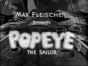The title card for most of Popeye the Sailor's earliest cartoon shorts credits Max Fleischer.
