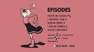 Olive Oyl is lovestruck on the first of twelve pink-colored Episodes menus that are spread over the four discs.