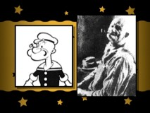 "Popeye and his believed inspiration, Frank ""Rocky"" Fiegel, are compared in the all-encompassing Disc 1 documentary ""I Yam What I Yam: The Story of Popeye the Sailor."""