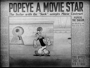 The very first animated frame in which he appears proclaims Popeye a movie star. Talk about conceit!