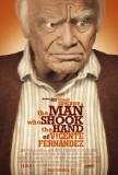 The Man Who Shook the Hand of Vicente Fernández (2012) movie poster