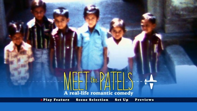 """Meet the Patels"" uses its DVD main menu to call itself a real-life romantic comedy, just in case you hadn't heard."