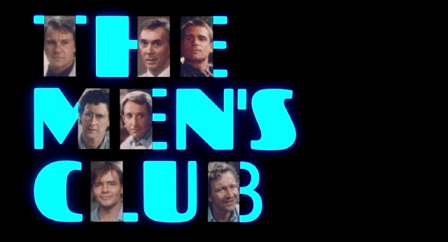 "The seven men of ""The Men's Club"" are introduced with text that disappears, enabling them to form an extremely 1980s title logo."