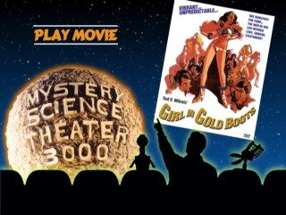 The one DVD menu for MST3K: Girl in Gold Boots is simple but tasteful, featuring the iconic silhouettes, the title logo, and the film's poster.
