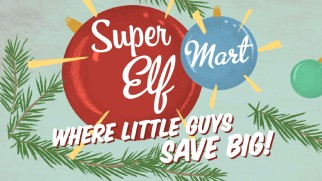 Super Elf Mart is one of ten businesses advertised in creative North Pole commercials.