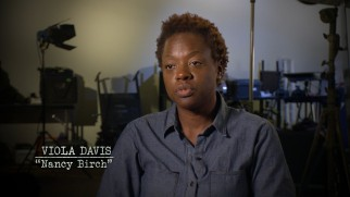 Academy Award-nominated actress Viola Davis expresses her attraction to this project in one of the set's two making-of featurettes.