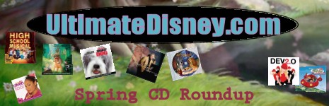 UltimateDisney.com's Spring 2006 CD Roundup