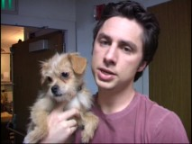 "Zach Braff appears with his pet Terrier in ""What Up Dawg?""."