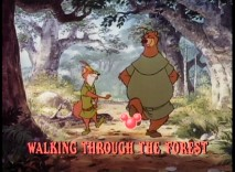 "Robin Hood and Little John walking through the forest in the ""Oo-De-Lally"" sing-along."