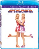 Romy and Michele's High School Reunion: 15th Anniversary Edition Blu-ray Disc cover art -- click to buy from Amazon.com