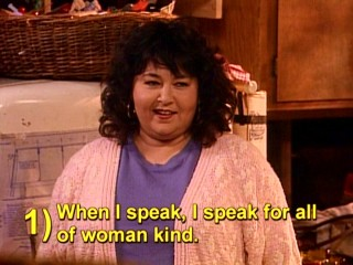 A statement Roseanne makes to Dan's father qualifies as the domestic goddess' sagest piece of wisdom.