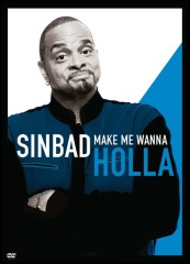Sinbad: Make Me Wanna Holla (2014) DVD cover art -- click to buy from Amazon.com