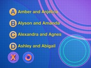 The question isn't so much do you know teen band Aly & AJ's real first names as it is should you?