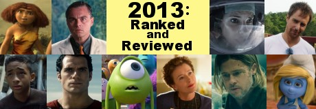 The Films of 2013: Ranked and Reviewed header