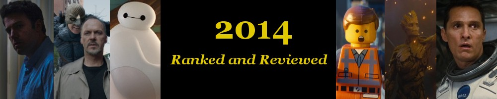 The Films of 2014: Ranked and Reviewed header