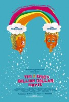 Tim and Eric's Billion Dollar Movie (2012) movie poster