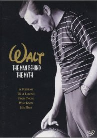 Walt: The Man Behind the Myth DVD cover art - click to buy from Amazon.com