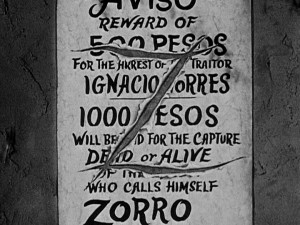 Zorro's signature Z slices up the reward offer for his capture dead or alive.