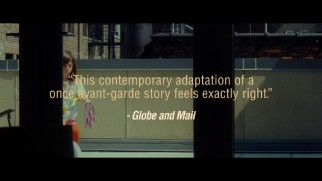"Critical praise from Globe and Mail features in the graciously included ""What Maisie Knew"" theatrical trailer."