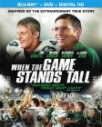 When the Game Stands Tall (Blu-ray + DVD + Digital HD) - December 9